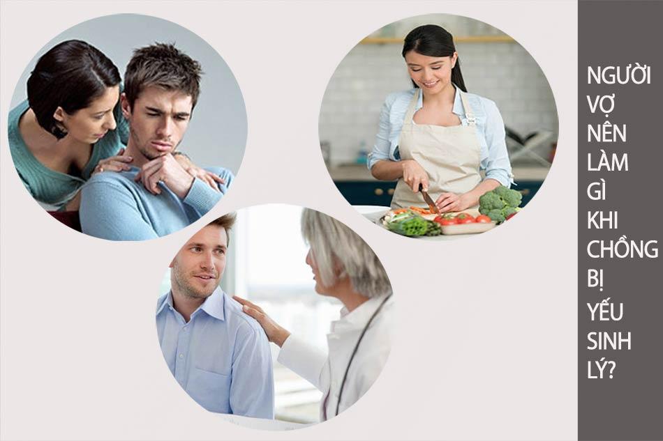 Người vợ nên làm gì khi chống yếu sinh lý?
